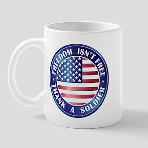 Freedom Isn't Free Thank Soldier Mug
