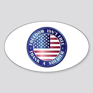 Freedom Isn't Free Thank Soldier Oval Sticker