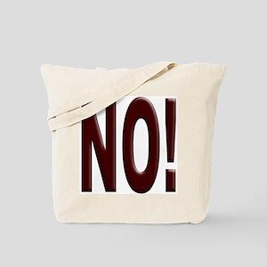 No, Nein, Non, Nyet, Nope Tote Bag