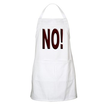 No, Nein, Non, Nyet, Nope BBQ Apron
