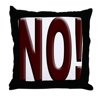 No, Nein, Non, Nyet, Nope Throw Pillow