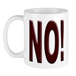 No, Nein, Non, Nyet, Nope Coffee Mug