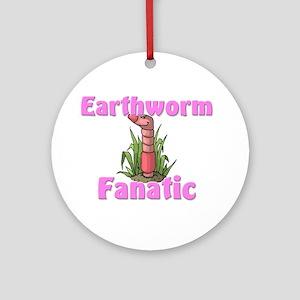 Earthworm Fanatic Ornament (Round)