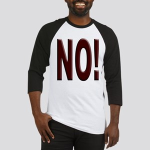 No, Nein, Non, Nyet, Nope Baseball Jersey