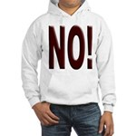 No, Nein, Non, Nyet, Nope Hooded Sweatshirt
