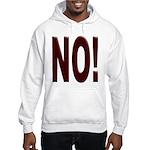 No, Nein, Non, Nyet, Nope Hooded Sweatshirt