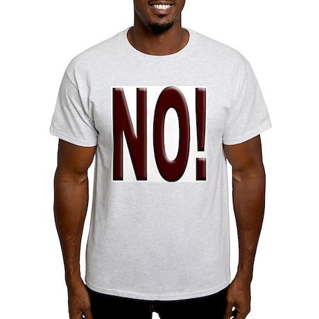 No, Nein, Non, Nyet, Nope Ash Grey T-Shirt