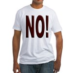 No, Nein, Non, Nyet, Nope Fitted T-Shirt