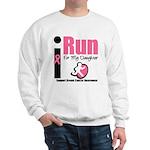 I Run For Breast Cancer Sweatshirt