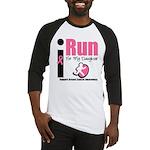 I Run For Breast Cancer Baseball Jersey