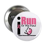 I Run For Breast Cancer 2.25