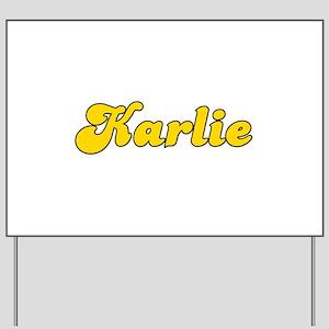 Retro Karlie (Gold) Yard Sign