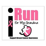 I Run For Breast Cancer Small Poster