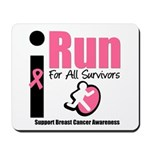 I Run For Breast Cancer Mousepad