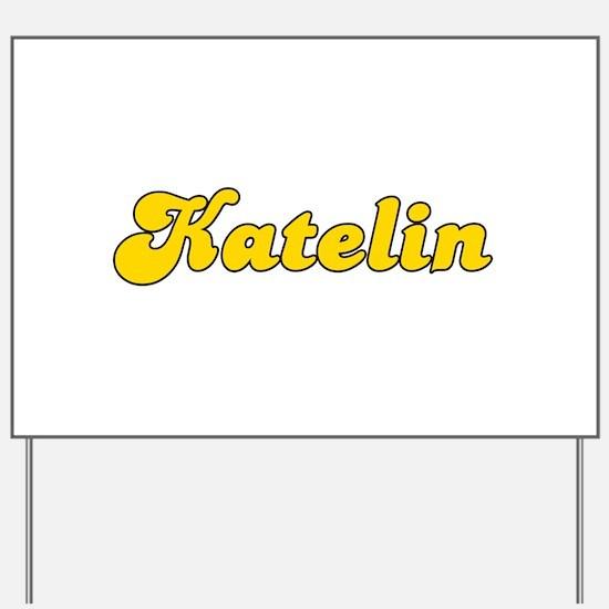 Retro Katelin (Gold) Yard Sign