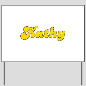 Retro Kathy (Gold) Yard Sign