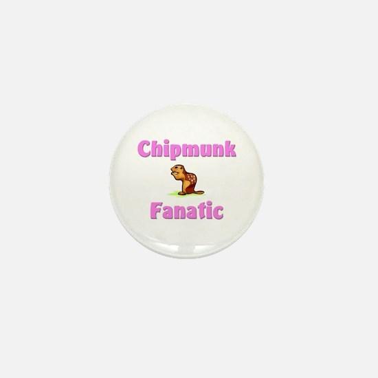 Chipmunk Fanatic Mini Button