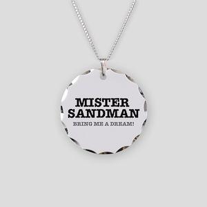 MISTER SANDMAN - BRING ME A Necklace Circle Charm