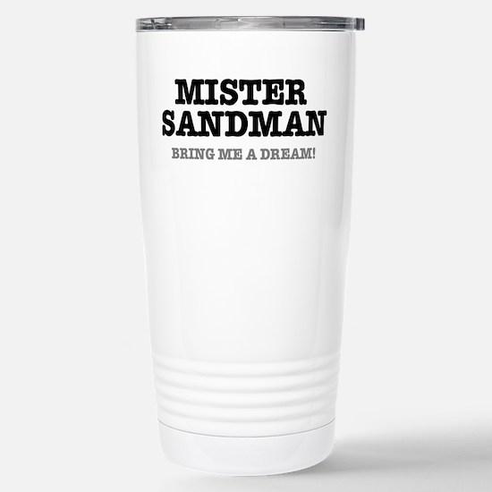 MISTER SANDMAN - BRING Stainless Steel Travel Mug