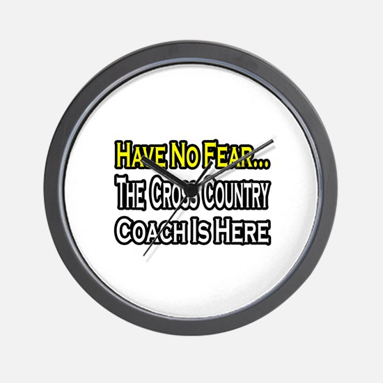 """Cross Country Coach is Here"" Wall Clock"