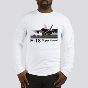 F-18 Super Hornet Long Sleeve T-Shirt