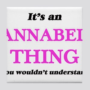 It's an Annabel thing, you wouldn Tile Coaster