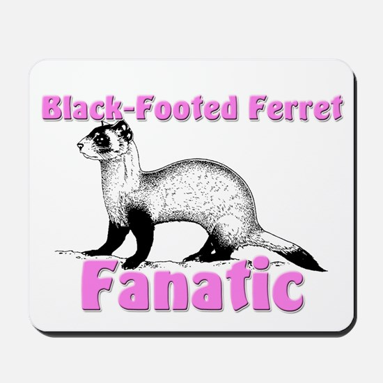 Black-Footed Ferret Fanatic Mousepad