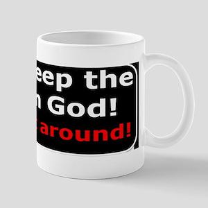 Christian saying Dont keep Mug