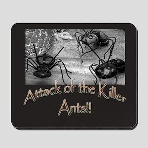 Killer Ants Mousepad