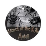 Killer Ants Ornament (Round)