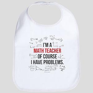 Math Teacher Problems Baby Bib