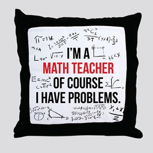 Math Teacher Problems Throw Pillow