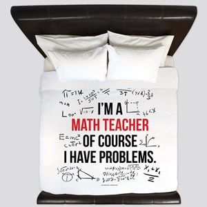 Math Teacher Problems King Duvet