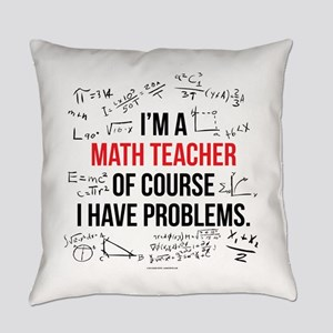 Math Teacher Problems Everyday Pillow