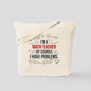 Math Teacher Problems Tote Bag