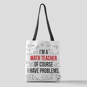 Math Teacher Problems Polyester Tote Bag