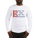 Play the Music Alto Clef Long Sleeve T-Shirt