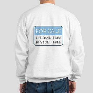 4SALE HUSB/KID (blue) Sweatshirt