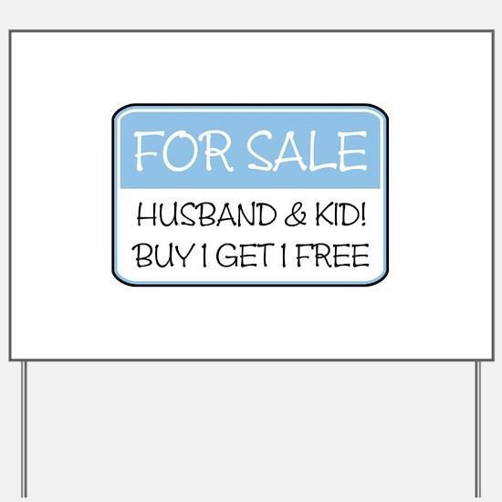 4SALE HUSB/KID (blue) Yard Sign