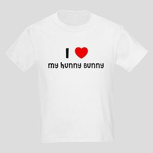 I LOVE MY HUNNY BUNNY Kids T-Shirt