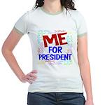 Me For President Jr. Ringer T-Shirt