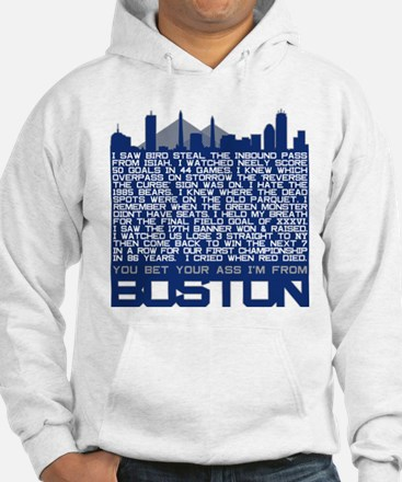 I'm From Boston Hoodie