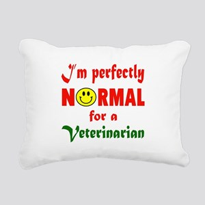 I'm perfectly normal for Rectangular Canvas Pillow