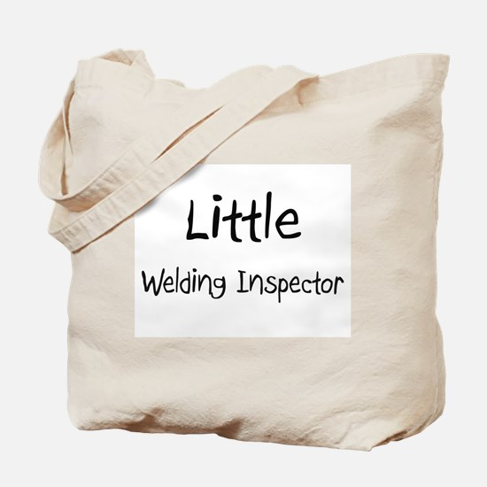 Little Welding Inspector Tote Bag
