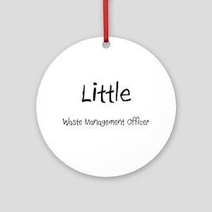 Little Waste Management Officer Ornament (Round)