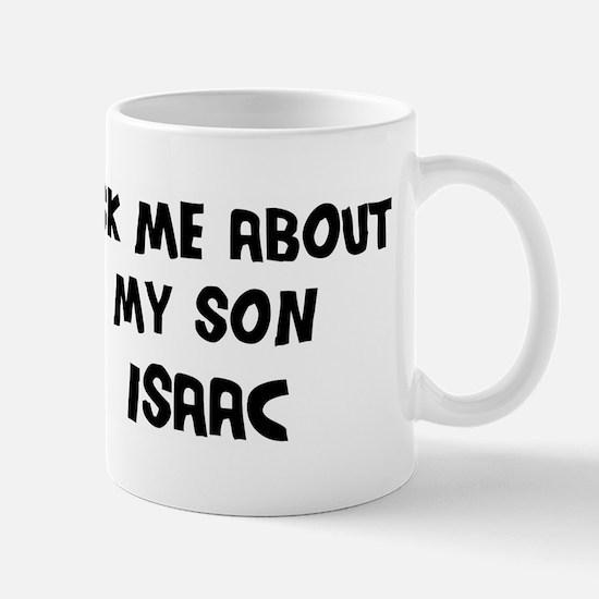 Ask me about Isaac Mug