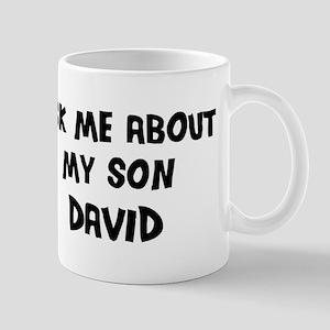 Ask me about David Mug