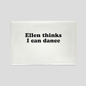 Ellen thinks i can dance Rectangle Magnet