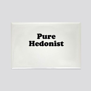 Pure hedonist Rectangle Magnet