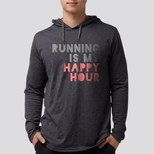 Running Is My Happy Hour Long Sleeve T-Shirt